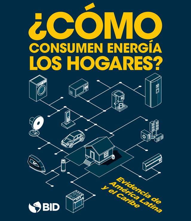 ¿Cómo consumen energía los hogares?: Evidencia en América Latina y el Caribe
