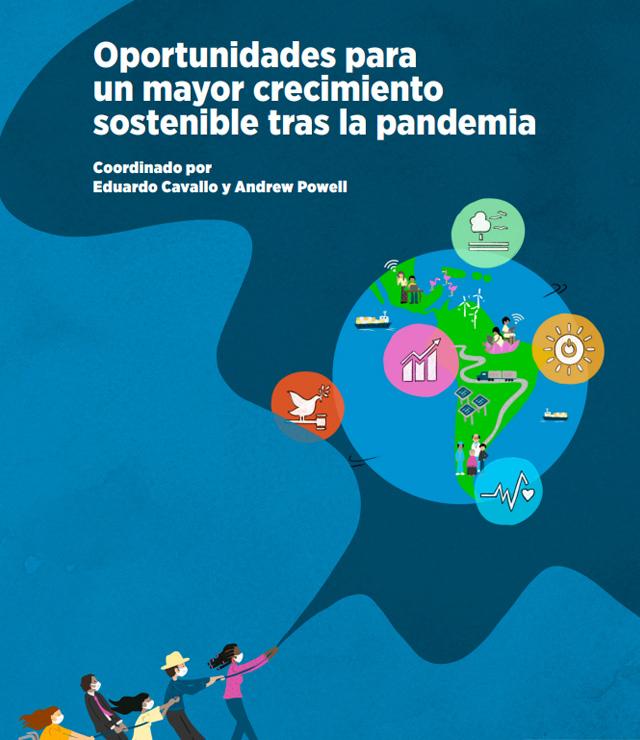 Oportunidades para un mayor crecimiento sostenible tras la pandemia